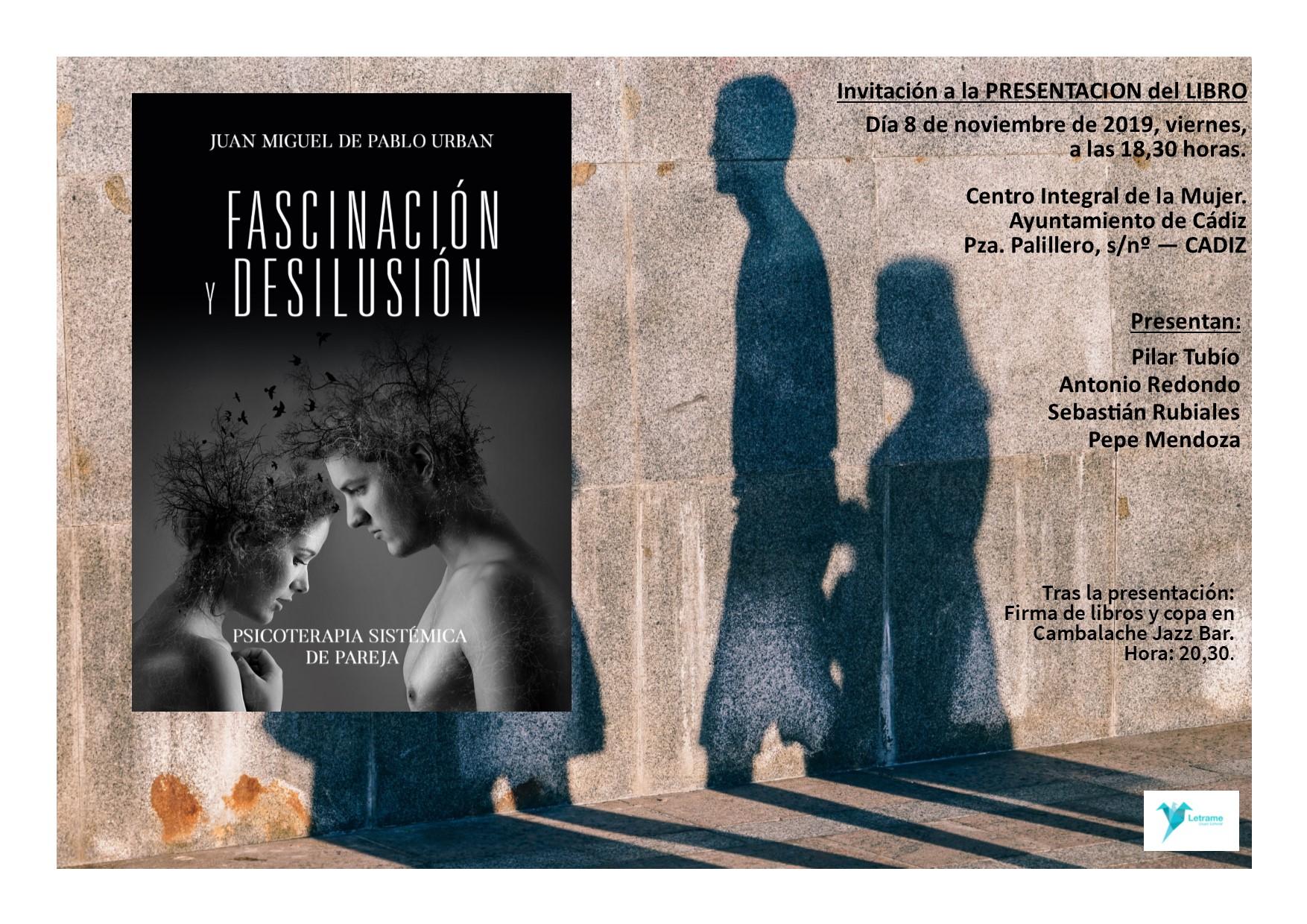 Acto de presentación y firma de libros: Fascinación y desilusión. Psicoterapia sistémica de pareja.